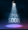 Coming soon illuminated with light projector blank vector image