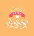 earth happy birthday hand lettering for vector image vector image