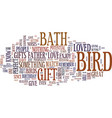 give someone a bird bath text background word vector image vector image