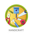 handicraft school discipline tools and instruments vector image