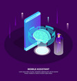 mobile assistant isometric poster vector image vector image