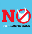 say no plastic bags graphic background label or vector image