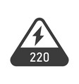 220 volts triangular shaped sign bold black vector image