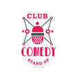comedy club stand up show emblem design vector image vector image