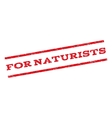 For Naturists Watermark Stamp vector image vector image