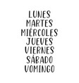 hand lettered days week in spanish vector image vector image