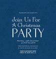 join us for a christmas party poster template vector image vector image