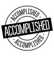 accomplished stamp on white vector image vector image