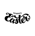 happy easter black and white lettering vector image vector image
