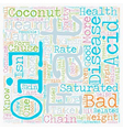 Is Saturated Fat In Coconut Good For Your Heart vector image vector image