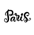 paris city hand written brush lettering vector image vector image