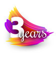 three years greeting card with colorful brush vector image vector image