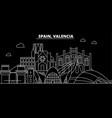 valencia silhouette skyline spain - valencia vector image vector image