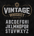 vintage whiskey label font with sample design vector image vector image