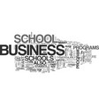 what business school do i go to text word cloud vector image vector image