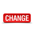 change red 3d square button on white background vector image vector image