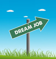 Dream job vector image