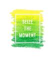 motivation poster seize moment vector image vector image