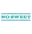 No Sweet Watermark Stamp vector image vector image
