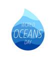 world oceans day design template ocean health vector image vector image