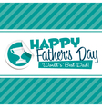 Happy Fathers Day Emblem vector image