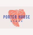 steak porter house poster with steak silhouette vector image vector image