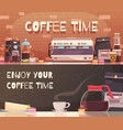 coffee time two horizontal banners vector image
