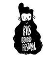 big beard festival logo man with beard hand-drawn vector image