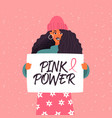 pink power breast cancer awareness campaign card vector image