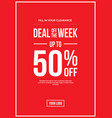 sign deal week up to 50 off a4 vector image vector image