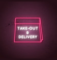 take out and delivery neon sign delivery glowing vector image