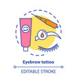 eyebrow tattoo concept icon eye brows and vector image vector image
