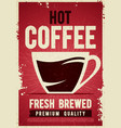 coffee shop retro vintage poster template tin sign vector image
