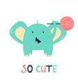 funny little elephant with stick candy vector image