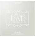 Happy Fathers Day poster Thank You Dad vector image vector image