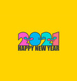 happy new year 2021 with numbers that are hugging vector image vector image