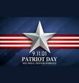 patriot day design for postcard flyer poster vector image vector image