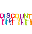 Children holding the word Discount vector image vector image