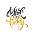 gold black friday sale calligrapy lettering vector image