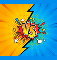 versus competitive concept bubble in comic style vector image vector image