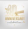 40th anniversary celebration golden template vector image
