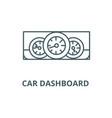 car dashboard line icon car dashboard vector image vector image