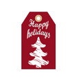 happy holidays promo hanging label sketch of tree vector image