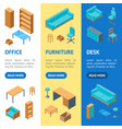 office furniture 3d banner vecrtical set isometric vector image vector image
