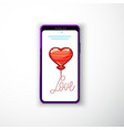 love balloon - heart smartphone flat style as a vector image vector image