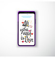 all you need is love smartphone flat style vector image