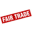 square grunge red fair trade stamp vector image vector image