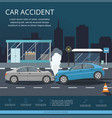 accident with two cars on the road vector image vector image