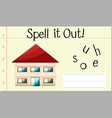 spell it out house vector image