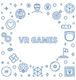 vr games frame or in thin line vector image vector image